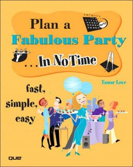 Plan a Fabulous Party... (In No Time Series)