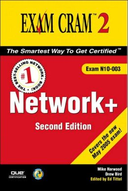 Network+ Exam Cram 2: Exam N10-003