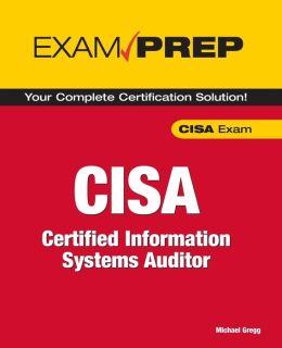 CISA Exam Prep: Certified Information Systems Auditor (ACM Press Series)