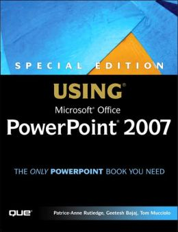 Special Edition Using Microsoft PowerPoint 2007