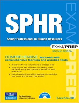 SPHR Exam Prep: Senior Professional in Human Resources