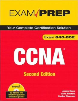 CCNA Exam Prep (Exam 640-802), Second Edition