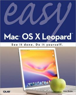 Easy Mac OS X Leopard [Easy Series]