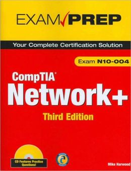 CompTIA Network+ N10-004 Exam Prep