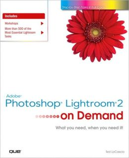 Adobe Photoshop Lightroom 2 on Demand (On Demand Series)