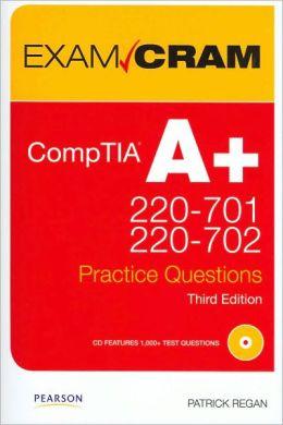 CompTIA A+ 220-701 and 220-702 Practice Questions Exam Cram (Exam Cram Series)