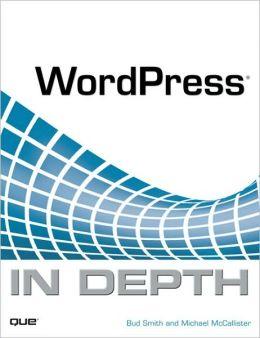 WordPress In Depth (In Depth Series)