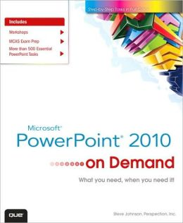 Microsoft PowerPoint 2010 On Demand