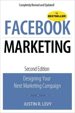 Facebook Marketing: Designing Your Next Marketing Campaign