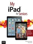 Book Cover Image. Title: My iPad for Seniors (covers iOS 7 on iPad Air, iPad 3rd and 4th generation, iPad2, and iPad mini), Author: Gary Rosenzweig