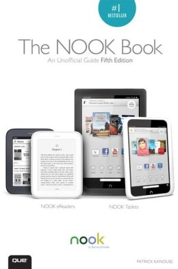 The NOOK Book: An Unofficial Guide (Barnes & Noble Special Edition)