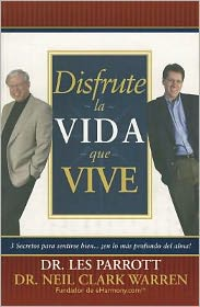 Disfrute la Vida Que Vive = Love the Life You Live