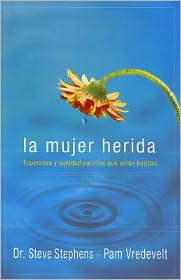 La Mujer Herida = The Wounded Woman