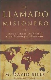 El Llamado Misionero = The Missionary Call