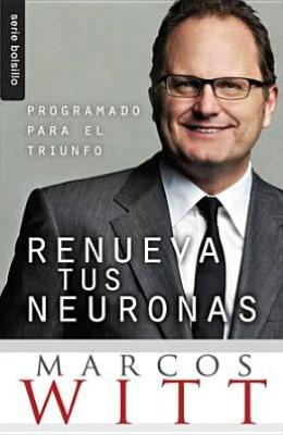 Renueva Tus Neuronas Nf: Renew Your Mind Nf