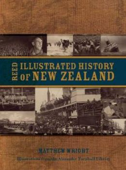 The Reed Illustrated History of New Zealand