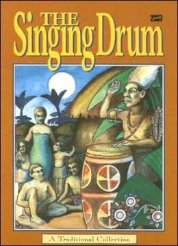 The Singing Drum: A Traditional Collection
