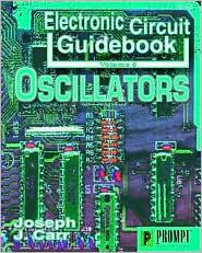 Electronic Circuit Guidebook, Vol 6: Oscillators