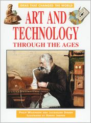Art and Technology Through the Ages