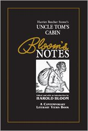 Uncle Tom's Cabin (Bloom's Notes)