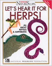 Let's Hear It for Herps!: All about Reptiles and Amphibians