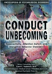 Conduct Unbecoming: Hyperactivity, Attention Deficit and Disruptive Behavior Disorders