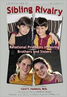 Sibling Rivalry: Relational Disorders Between Brothers and Sisters