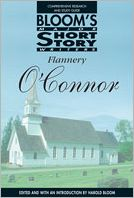 Flannery O'Connor (Bloom's Major Short Story Writers Series)