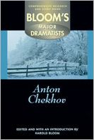 Anton Chekhov (Bloom's Major Dramatists Series)