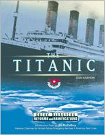 The Titanic: Reforms and Ramifications