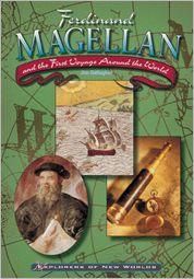 Ferdinand Magellan and the First Voyage Around the World