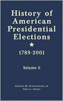History of American Presidential Elections, 1789-2001