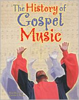 The History of Gospel Music