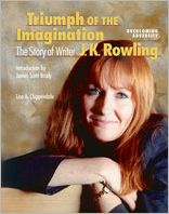 Triumph of the Imagination: The Story of Writer J. K. Rowling