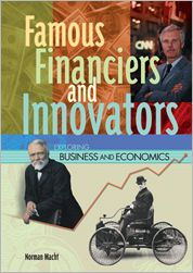 Famous Financiers and Innovators