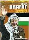 Yasir Arafat (Major World Leaders Series)
