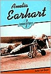 Amelia Earhart (Famous Flyers Series)