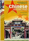 Chinese Americans (Immigrants in America Series)