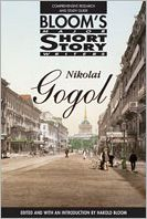 Nikolai Gogol (Bloom's Literary Criticism)