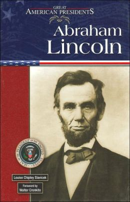 Abraham Lincoln (Great American Presidents Series)