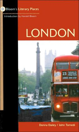 London (Bloom's Literary Places Series)