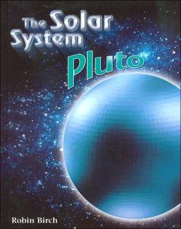 Pluto (The Solar System Series)