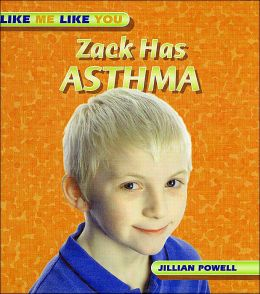 Zack Has Asthma ( Like Me Like You)