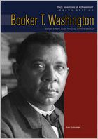 Booker T. Washington: Educator and Racial Spokesman