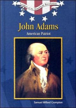 John Adams: American Patriot