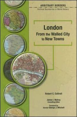 London: From the Walled City to New Towns