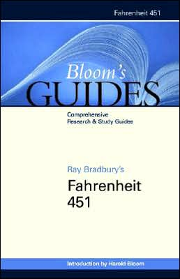 Ray Bradbury's Fahrenheit 451 (Bloom's Guides)