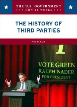 The History of Third Parties