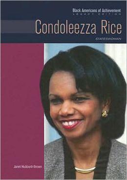Condoleezza Rice: Stateswoman