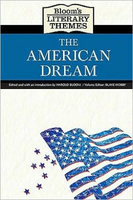 Bloom's Literary Themes: The American Dream